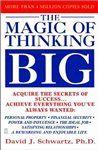 The Magic of Thinking Big by David J. Schwartz