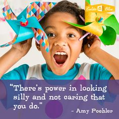 "Amy Peohler ""There's power in looking silly and not caring that you do"" #inspiration"