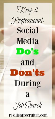 Social Media Do's and Don'ts During a Job Search