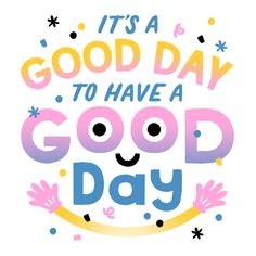 A Good Day by Alyssa Nassner #Typography