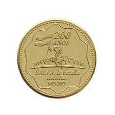 MEDALLA DE RECUERDO ACOMPAÑANDO EL BICENTENARIO DE LA BATALLA DE SALTA La Batalla Decisiva 1813-2013.