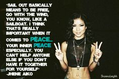 """Jhene Aiko """" Sail out """" quote"""
