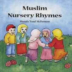 Picture book. Muslim Nursery Rhymes by Mustafa Yusuf McDermott