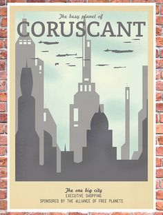 Retro Travel Poster Star Wars Coruscant MANY by TeacupPiranha