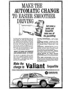 Chrysler AP5 Valiant Torqueflite Vintage Advertisements, Vintage Ads, Vintage Posters, Chrysler Cars, Chrysler Vehicles, Plymouth Valiant, Australian Cars, Car Brochure, The Valiant