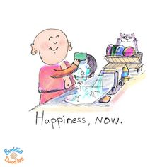 Today's Buddha Doodle - you can even find it here...Happiness, NOW.