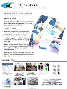Administración de  Información http://tecjur.wix.com/tecjursas#!administracion-de-informacion/c12k7