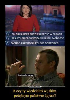 A czy ty wiedziałeś w jakim potężnym państwie żyjesz? Polish Memes, Best Memes, Motto, Geek Stuff, Politics, Jokes, Lol, Entertaining, Humor