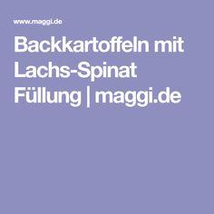 Backkartoffeln mit Lachs-Spinat Füllung | maggi.de