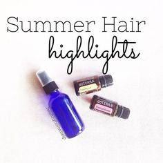 Geranium is very conditioning for your hair, and lemon will add highlights in the sun. So, for this conditioning summer highlights spray, simply add 8 drops of geranium oil and 8 drops of lemon oil to a...