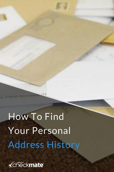 Do you need to document every place you've ever lived? Here's how you can find your personal address history. How Do You Find, Public Records, Background Information, Finding Yourself, Cards Against Humanity, History, Historia