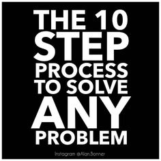 @Regrann from @alan.bonner - . Here is a 10-step method you can use to develop your critical thinking and creative problem solving techniques up to genius levels. . 1) Instead of using the word problem use the word situation or call it a challenge or an opportunity. The more positive your language is the more confident and optimistic you will be when approaching any difficulty. . 2) Define what exactly the challenge is that you are facing? What is causing you the stress and anxiety? What is…