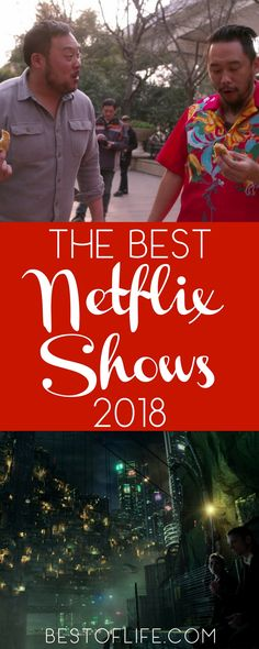 The best Netflix shows 2018 will take you to other worlds, times both future and past, and most importantly, will give you something to talk about with friends and family. Best Netflix Shows 2018 | Best New Netflix Shows | Best Things to Watch on Netflix | What to Watch on Netflix | Best Things to Stream