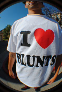 blunts, and bowls and bongs, but mostly blunts.