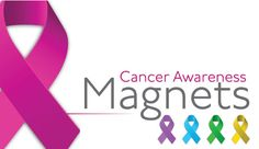Cancer Awareness Magnets