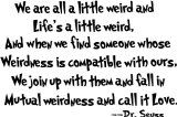 ooh Dr Seuss i love the words of wisdom Now Quotes, Life Quotes Love, Wall Quotes, Great Quotes, Quotes To Live By, Funny Quotes, Unique Quotes, Quotes Inspirational, Motivational Messages