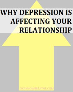 Depression can be affecting your relationship big time. You should probably find out why.