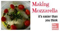 Making Mozzarella via @TheBoatGalley