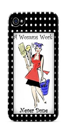 This is an old vintage clip art that I colored in.  What a true saying!  A woman's work in never done!