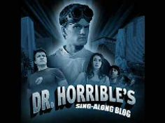Dr Horrible's Sing-Along Blog - My Eyes - Sung by Neil Patrick Harris and Felicia Day
