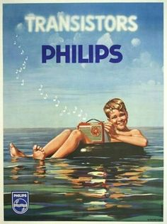 Philips Transistors Radio - Boy in Wate. Probably the first of Philips' splash proof products . Posters Vintage, Vintage Advertising Posters, Retro Poster, Old Advertisements, Poster Ads, Retro Ads, Art Posters, Radios, Pub Vintage