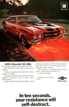 1970 Chevrolet Chevelle SS 396 - In ten seconds, your resistance will self-destruct - Original Ad