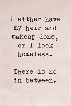 Best Quotes, Funny Quotes, Life Quotes, Lol So True, Haha Funny, Funny Stuff, Just Me, I Laughed, My Hair
