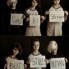 Who we love doesn't matter, how we love does. We're all human we all deserve the same respect and acceptance.