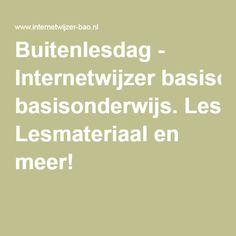 Buitenlesdag - Internetwijzer basisonderwijs. Lesmateriaal en meer!