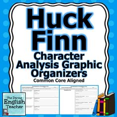 "Analyze the characters in Mark Twain's American classic, ""The Adventures of Huckleberry Finn"" with these CCSS aligned character analysis graphic organizers. Teaching American Literature, High School Literature, Teaching English, Mark Twain Novels, Adventures Of Huckleberry Finn, Best Teacher Ever, Teaching Strategies, Teaching Ideas, English Reading"