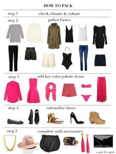 How to pack clothes and accessories for vacation.