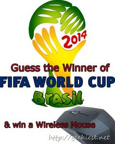 Hardware Giveaway – Guess the FIFA World Cup 2014 winner and win a Wireless Mouse