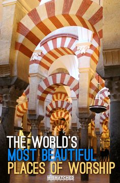 From ancient temples to scenic monasteries, the world is home to a lot of incredible places of worship. Here are the World's Most Beautiful Places of Worship: