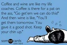 Coffee till 5pm, then wine till... pass out