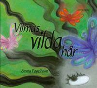 Vilmas vilda hår