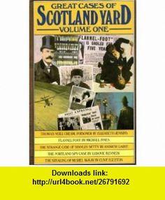 Great Cases of Scotland Yard, Volume One Eric Ambler ,   ,  , ASIN: B001BJTOHO , tutorials , pdf , ebook , torrent , downloads , rapidshare , filesonic , hotfile , megaupload , fileserve