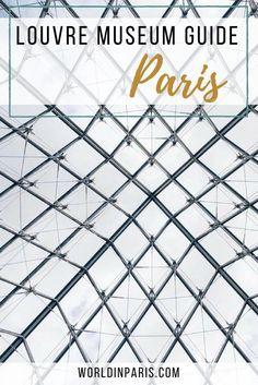Louvre Museum Guide, Louvre tips, Louvre Artworks, Skip the Line Louvre, Visit the Louvre, First Trip to Paris, Paris Travel Tips #louvre #louvremuseum #paris