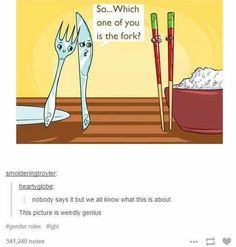 Read The Fork from the story Just Some Queer Stuff (LGBT) (IN EDITING! Lgbt Memes, Funny Memes, Hilarious, Lgbt Quotes, Memes Humor, Faith In Humanity, Tumblr Funny, Tumblr Gay, Equality