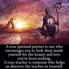 A true partner and teacher will guide you to your own self-awakening. Spiritual Enlightenment, Spiritual Wisdom, Spiritual Awakening, Spiritual Jewelry, Awakening Quotes, Twin Souls, History Facts, Wisdom Quotes, Life Quotes