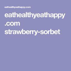 eathealthyeathappy.com strawberry-sorbet