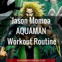 The Jason Momoa Workout Routine – How to train like Conan, Khal Drogo and Aquaman
