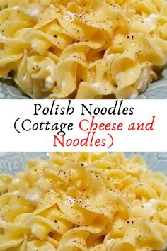 Polish Noodles (Cottage Cheese and Noodles) #Polish #Noodles #Cottage #Cheese #and #Noodles