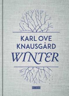 De vier seizoenen 2 - Winter-Karl Ove Knausgård Viria, Books To Read, My Books, How To Remove, How To Get, Winter, Let It Be, Film, Reading