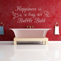 Happiness is a Long Hot Bubble Bath Wall Quote Decal - Wallums.com