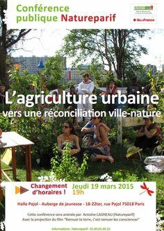 Agriculture urbaine, vers une réconciliation ville-nature, conférence de Natureparif, le portail de la biodiversité http://www.pariscotejardin.fr/2015/03/agriculture-urbaine-vers-une-reconciliation-ville-nature/