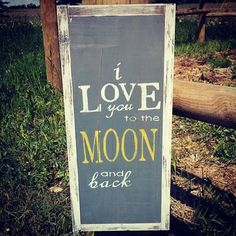 Rustic Wood Sign I Love You Too The Moon and by WilliamRaeDesigns, $27.99