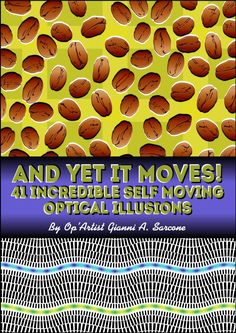 """A nice gift by author Gianni A. Sarcone - The visual illusions featured in this intriguing ebook seem to move, wink, rotate, wobble, hover… Curiously enough, they aren't animated gif but still images!  Precursor to the psychedelic movement and pop art, """"op art"""" aims is to play with... Read more: http://www.amzn.com/dp/B00KBVT0JA/archimelabpuz-20"""