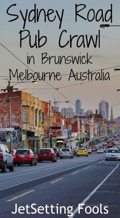Sydney Road Pub Crawl in Brunswick Melbourne Australia JetSetting Fools