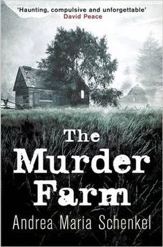 Reblog: The Murder Farm by Andrea Maria Schenkel - Reviewed by damppebbles