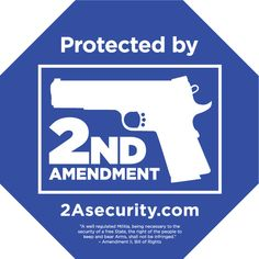 Protected by 2nd Amendment Sign